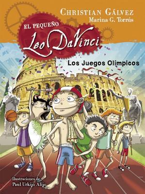 El pequeño Leo  Da Vinci 5.  Leo y los juegos olímpicos (Little Leo 5: Leo and the Olympic Games)  by  Cristián Gálvez