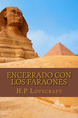 Encerrado Con Los Faraones H.P. Lovecraft