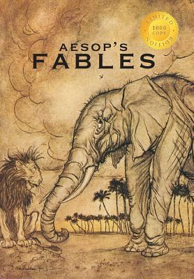 Aesops Fables (1000 Copy Limited Edition)  by  Aesop