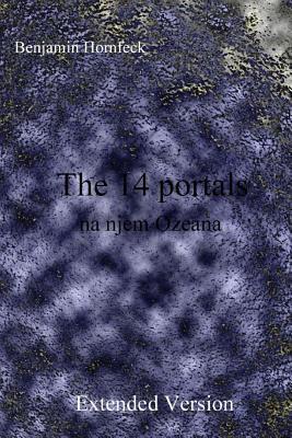 The 14 Portals Na Njem Ozeana Extended Version Benjamin Hornfeck