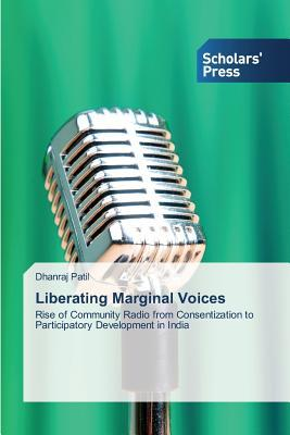 Liberating Marginal Voices  by  Patil Dhanraj