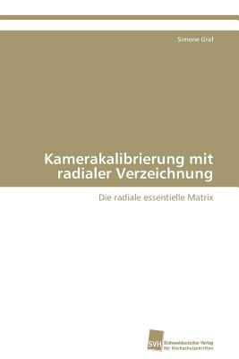 Kamerakalibrierung Mit Radialer Verzeichnung Graf Simone