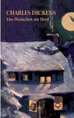 Das Heimchen Am Herd Charles Dickens