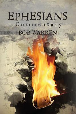 Ephesian Commentary Bob Warren