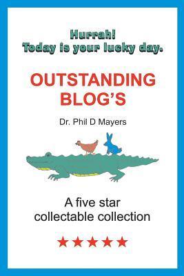 Outstanding Blogs Dr Phil D Mayers
