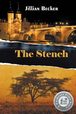 The Stench  by  Jillian Becker