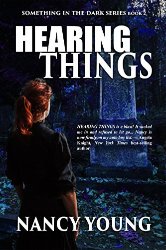 Hearing Things: Something in the Dark Series  by  Nancy Young