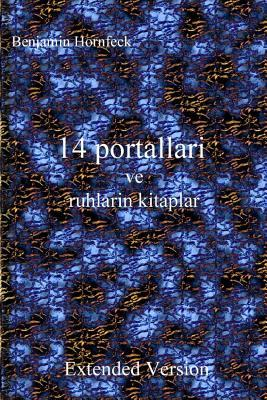 14 Portallari Ve Ruhlarin Kitaplar Extended Version Benjamin Hornfeck