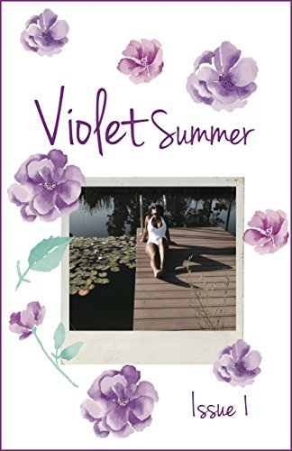 Violet Summer: Issue 1 Melissa Henderson