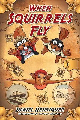 When Squirrels Fly  by  Daniel Henriquez