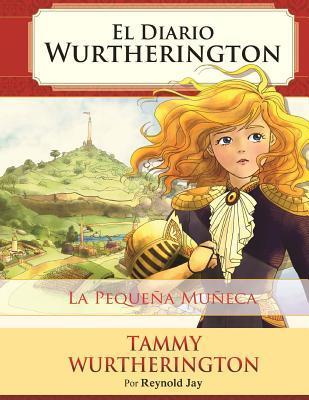La Pequena Muneca: Desde 8 Anos Hasta Adultos Edicion Pergamino  by  Reynold Jay