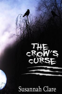 The Crows Curse Susannah Clare
