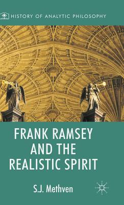 Frank Ramsey and the Realistic Spirit Steven Methven
