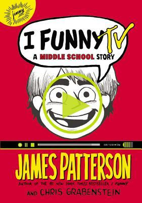 I Funny TV: A Middle School Story Chris Grabenstein