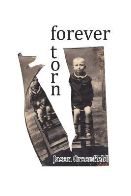 Forever Torn  by  MR Jason Greenfield