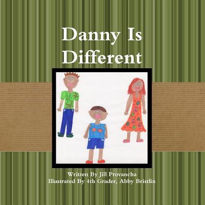 Danny Is Different Jill Provancha