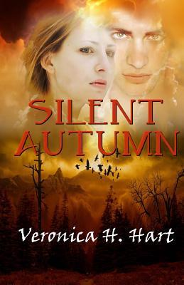 Silent Autumn Veronica H Hart