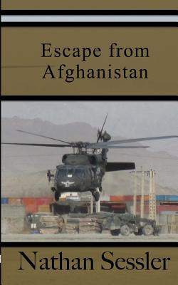 Escape from Afghanistan  by  Nathan Sessler