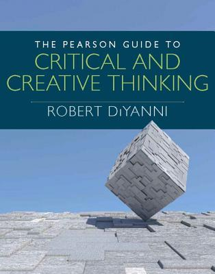 The Pearson Guide to Critical and Creative Thinking Plus New Mythinkinglab with Etext -- Access Card Package  by  Robert DiYanni