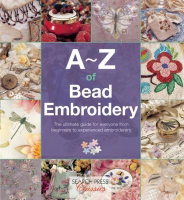 A-Z of Bead Embroidery  by  Country Bumpkin Publications