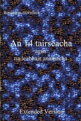 An 14 Tairseacha Agus Na Leabhair Anamacha Extended Version Benjamin Hornfeck