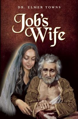 Jobs Wife  by  Elmer Towns