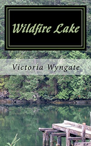 Wildfire Lake  by  Victoria Wyngate