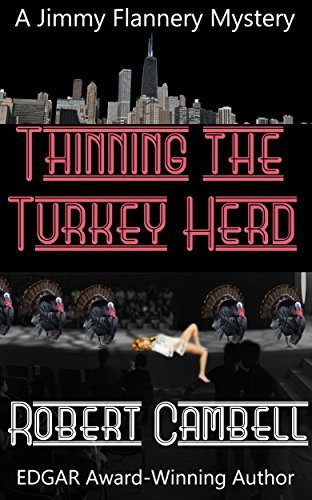 Thinning The Turkey Herd (Jimmy Flannery Mysteries Book 4)  by  Robert Campbell