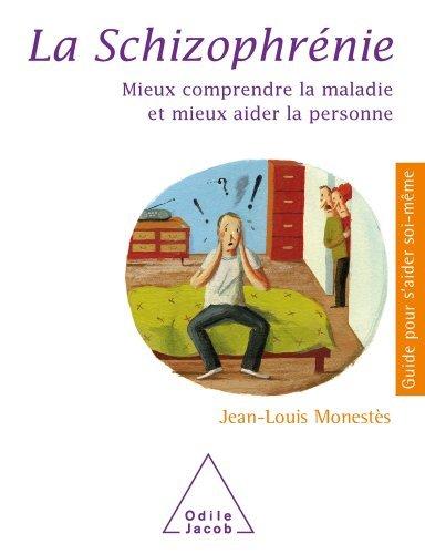 Schizophrénie (La)  by  Jean-Louis Monestès