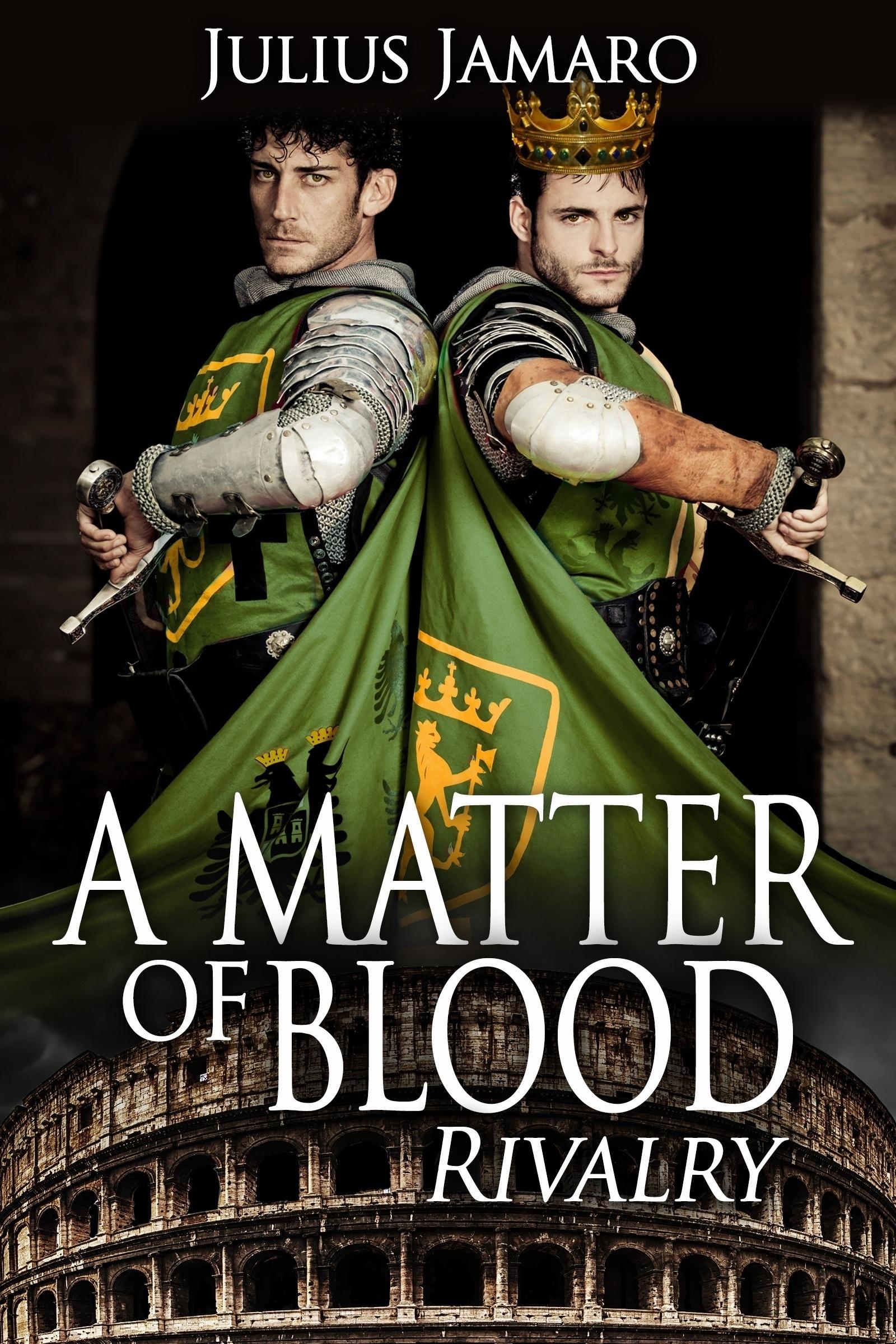 A Matter Of Blood: Rivalry  by  Julius Jamaro