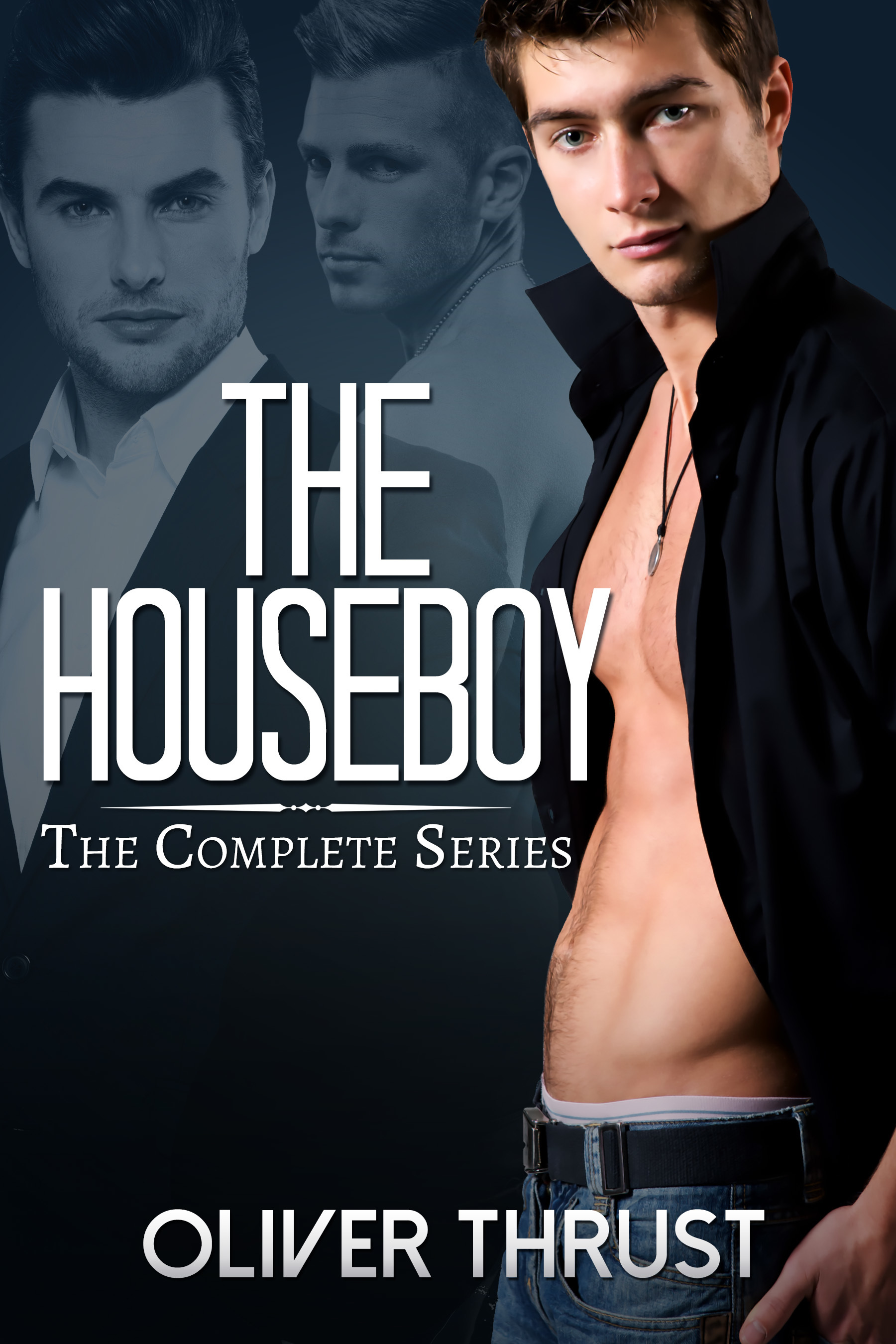 The Houseboy: Complete Series Oliver Thrust