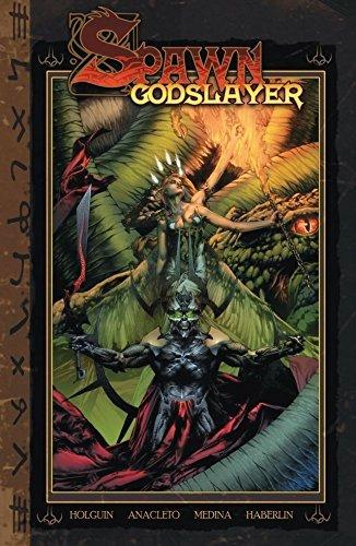Spawn: Godslayer  by  Brian Holguin