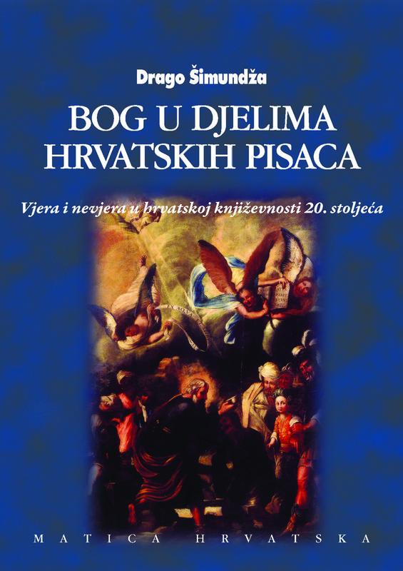 Bog u djelima hrvatskih pisaca I  by  Drago Šimundža