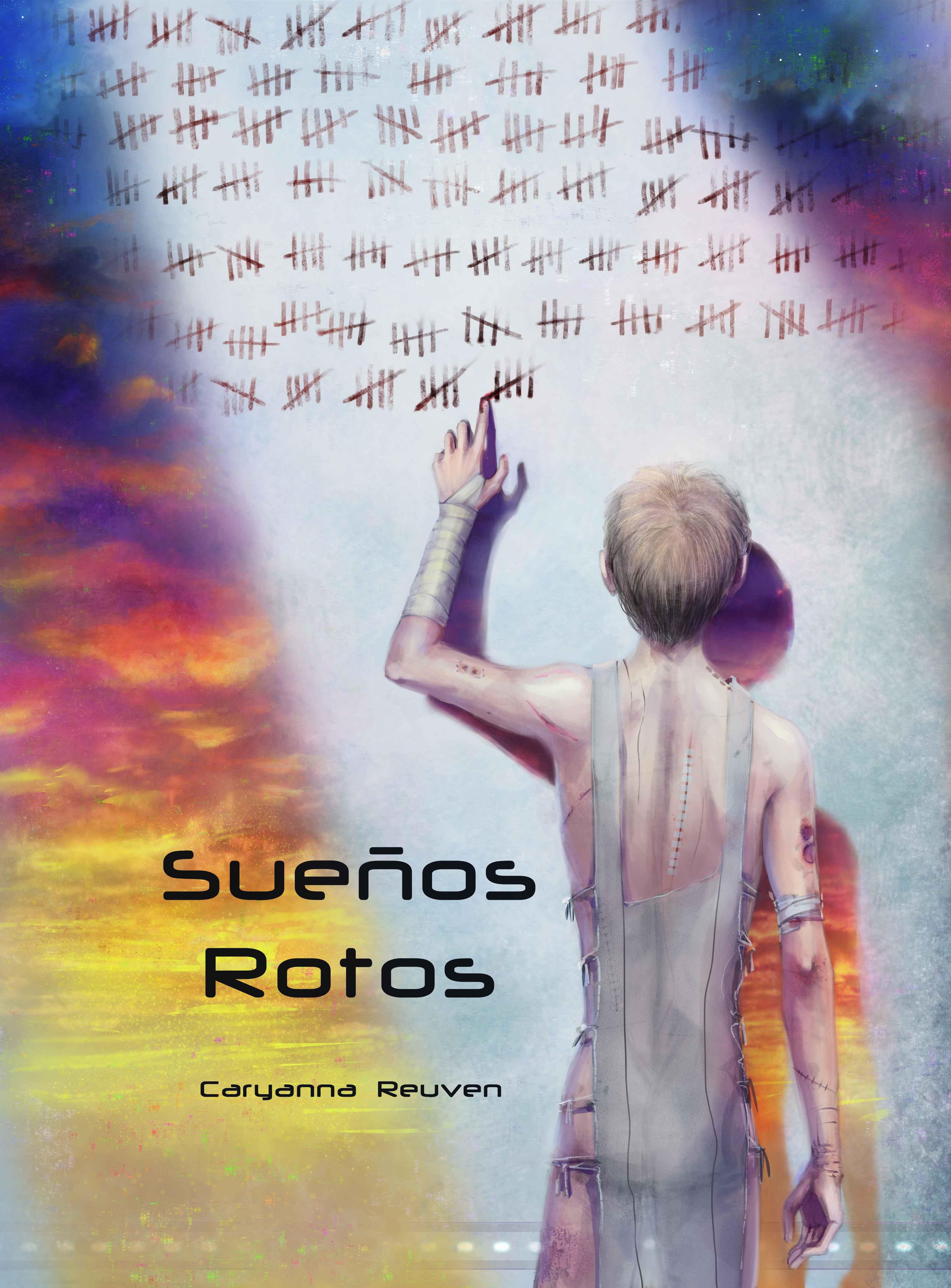 Sueños Rotos  by  Caryanna Reuven