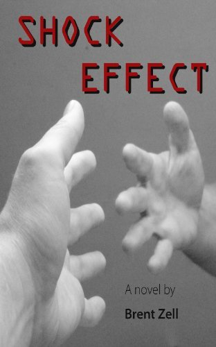 Shock Effect  by  Brent Zell