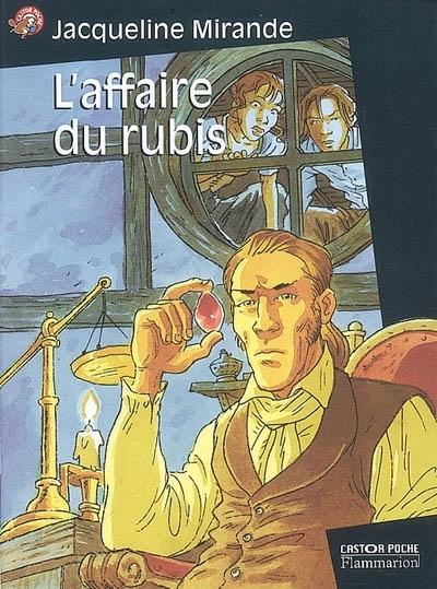 Laffaire du rubis  by  Jacqueline Mirande