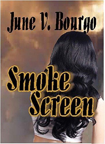 Smoke Screen: A Short Story  by  June V. Bourgo