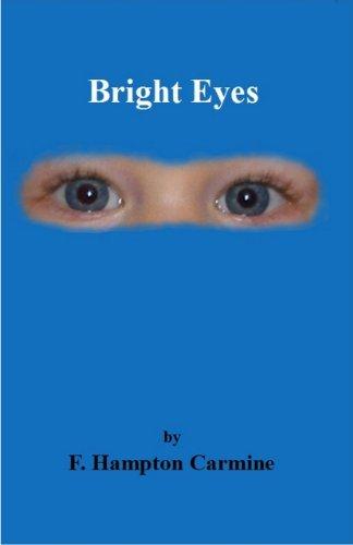 Bright Eyes  by  F. Hampton Carmine