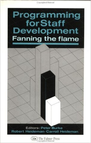 Programming for Staff Development: Fanning the Flame  by  Peter   Burke