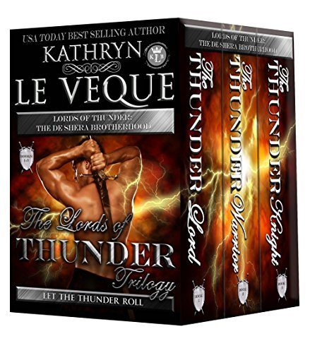 Lords of Thunder Complete Trilogy: The de Shera Brotherhood  by  Kathryn Le Veque