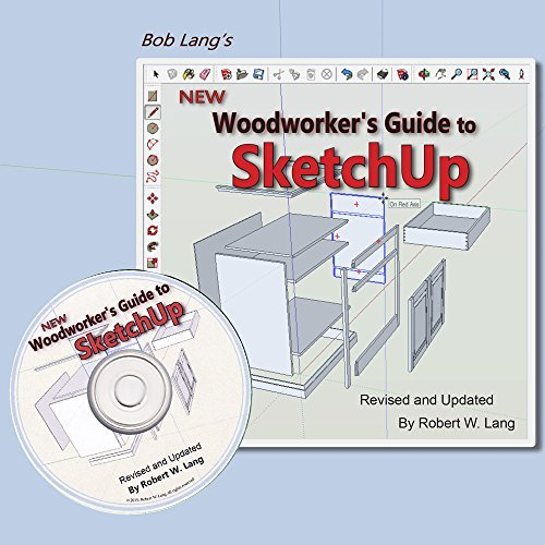 New Woodworkers Guide to SketchUp  by  Robert W. Lang