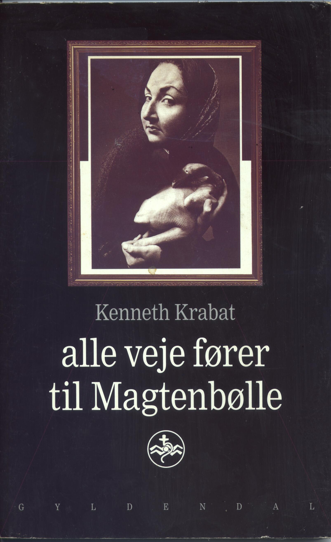 alle veje fører til Magtenbølle - Itinirarium interregnum Kenneth Krabat