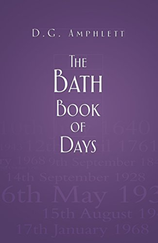 The Bath Book of Days  by  D.G. Amphlett