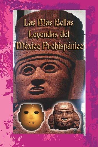 Las más bellas leyendas del México prehispánico  by  Víctor Juan Gómez Gómez