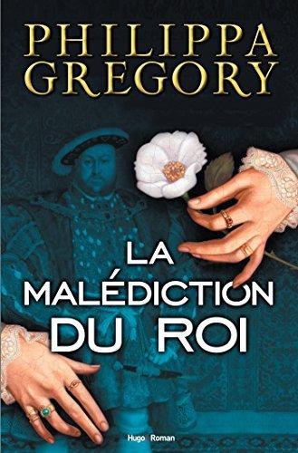 La malédiction du roi  by  Philippa Gregory