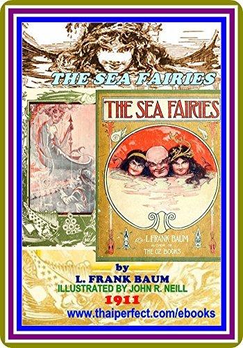 The Sea Fairies L. Frank Baum : by L. Frank Baum