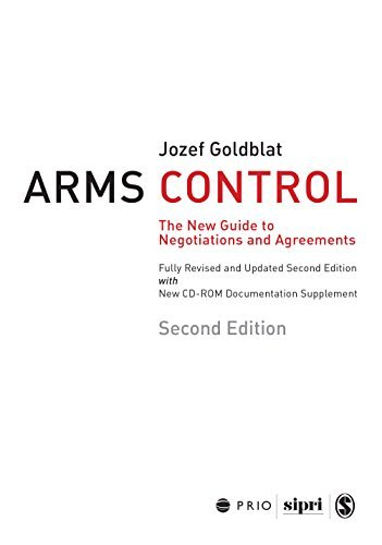 Arms Control: The New Guide to Negotiations and Agreements with New CD-ROM Supplement (International Peace Research Institute, Oslo Jozef Goldblat