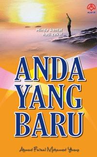 Anda yang baru  by  Ahmad Faizal Mohamed Yusop