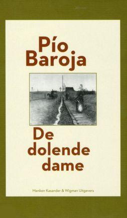 De dolende dame  by  Pío Baroja