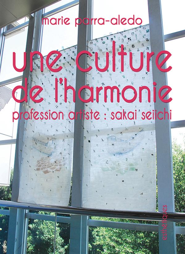 Une culture de lharmonie  by  Marie Parra Aledo